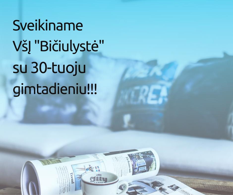 """Sveikiname VšĮ """"Bičiulystė"""" su 30-tuoju gimtadieniu!!!"""