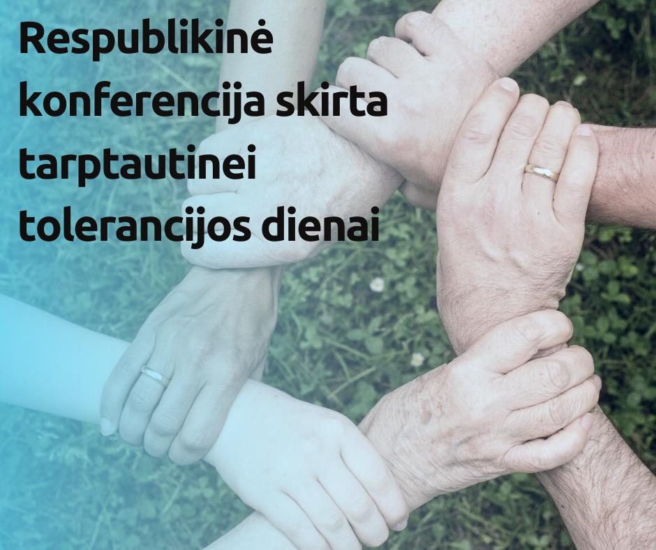 Respublikinė konferencija skirta tarptautinei tolerancijos dienai