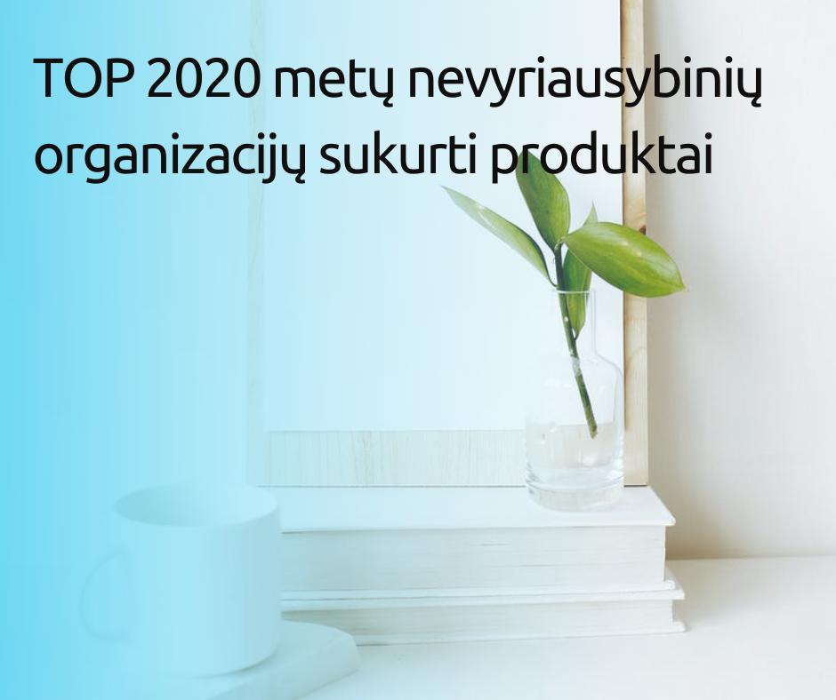 2020-ais metais nevyriausybinių organizacijų sukurti produktai